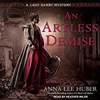 An Artless Demise (Lady Darby Mystery)