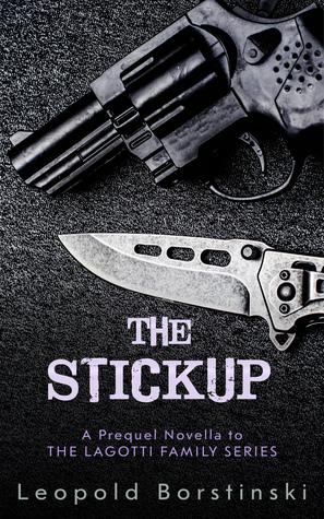 The Stickup (Lagotti Family, Prequel Novella)