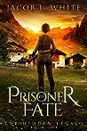 The Prisoner of Fate