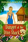 Danger at the Dive Shack (Dive Shack Mysteries, #1)