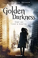 Golden Darkness: Stadt aus Licht & Schatten