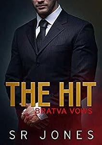 The Hit (Bratva Vows, #2)