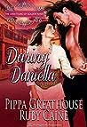 Daring Daniella (The Unsettling of Golden River Book 2)
