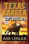 Texas Ranger (Captain Bates #1)