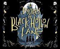 The Mystery of Black Hollow Lane