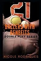 Ballers with Benefits (Double Play Series)