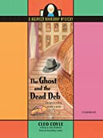 The Ghost and the Dead Deb (Haunted Bookshop Mystery, #2)  (Audiobook)