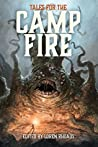 Tales for the Camp Fire: A Charity Anthology Benefiting Wildfire Relief