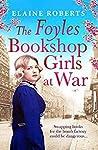 The Foyles Bookshop Girls at War (The Foyles Girls #2)