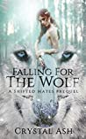 Falling for the Wolf (Shifted Mates, #0.5)