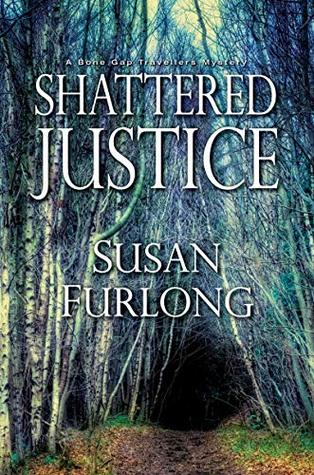 Shattered Justice (A Bone Gap Travellers, #3)