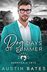 Dog Days of Summer (Sunnydale Vets #1)