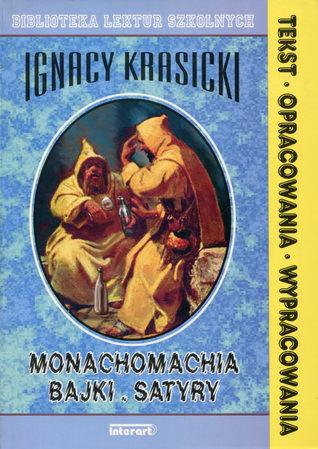 Monachomachia Bajki Satyry By Ignacy Krasicki
