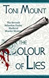 The Colour of Lies (Sebastian Foxley Medieval Mystery #4)