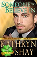 Someone to Believe In (O'Neil Brothers, #1)