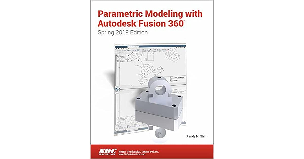 Parametric Modeling with Autodesk Fusion 360 by Randy Shih