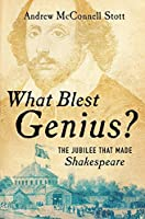 What Blest Genius?: The Jubilee That Made Shakespeare