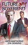 Future Gay Boyfriend (Future Series #2)