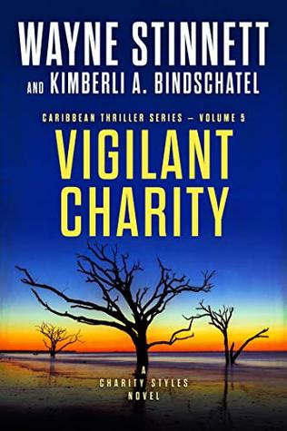 Vigilant Charity: A Charity Styles Novel