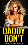 Daddy Don't (Taboo Bundle)