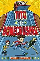 Tito the Bonecrusher