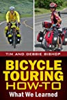 Bicycle Touring How-To: What We Learned