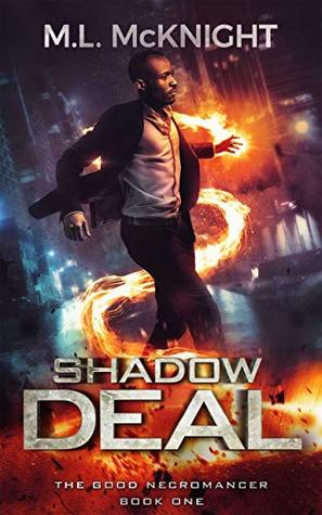 Shadow Deal by M.L. McKnight
