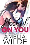 Hooked On You (Bliss Brothers, #3)