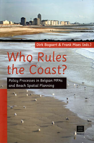 Who Rules the Coast?: Policy Processes in Belgian MPAs and Beach Spatial Planning