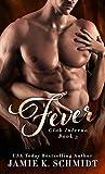 Fever (Club Inferno Book 3)