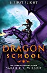First Flight (Dragon School #1)