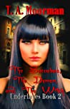 The Succubus, The Demon, and The Witch (Underlayes #2)
