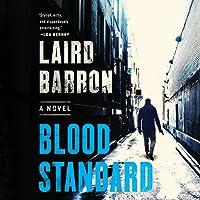 Blood Standard (Isaiah Coleridge, #1)