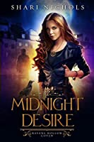 Midnight Desire (Ravens Hollow Coven Book 1)