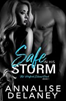 Safe in His Storm (The Perfect Storm Duet #1)