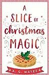 A Slice of Christmas Magic (The Magic Pie Shop, Book 2)