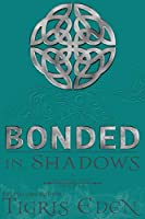 Bonded In Shadows: A Shadow Unit Novella