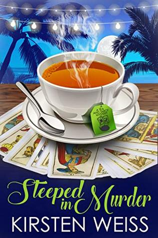 Steeped in Murder: A Tea and Tarot Cozy Mystery