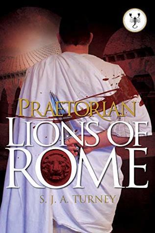 Lions of Rome (Praetorian #4)