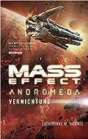Vernichtung (Mass Effect: Andromeda, #3)