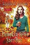 Pumpkin Spice Sacrifice (Murder in the Mix, #3)