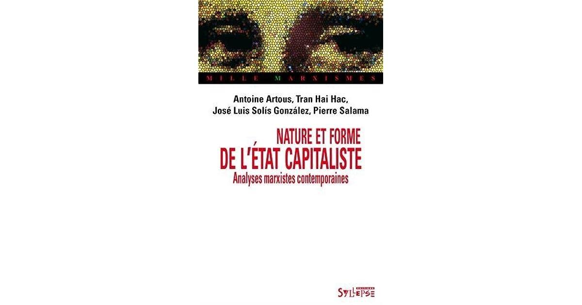 Nature Et Forme De Létat Capitaliste Analyses Marxistes