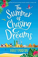 The Summer of Chasing Dreams: Large Print edition