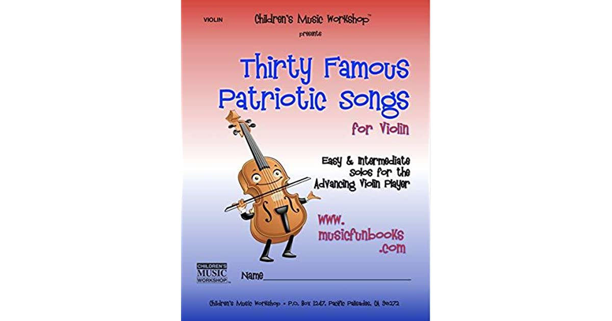 Thirty Famous Patriotic Songs for Violin: Easy and