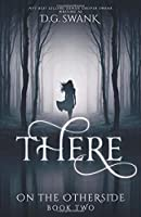 There (On the Otherside #2)