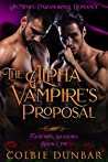 The Alpha Vampire's Proposal (Flickering Shadows #1)