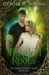 Tangled Roots (Tangled Magic #1)