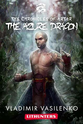 The Azure Dragon: A Heroic Fantasy Saga