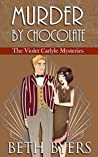 Murder By Chocolate (The Violet Carlyle Mysteries #12)