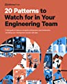 20 Patterns to Watch for in Your Engineering Team